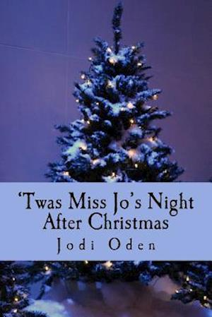 Bog, paperback 'Twas Miss Jo's Night After Christmas af Jodi Oden