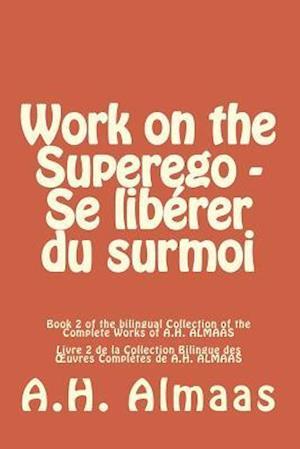 Bog, paperback Work on the Superego - Se Liberer Du Surmoi af A. H. Almaas