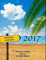 Financial Freedom in 2017 Monthly Planner