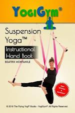 The Suspension Yoga Instructional Handbook