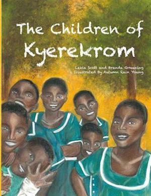 Bog, paperback The Children of Kyerekrom af Lakia Scott, Branda Greening
