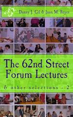 The 62nd Street Forum Lectures - 2