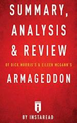 Summary, Analysis & Review of Dick Morris's and Eileen McGann's Armageddon by I