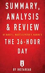 Summary, Analysis & Review of Nancy L. Mace's & Peter V. Rabins's the 36-Hour Day by Instaread
