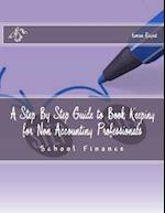 A Step by Step Guide to Book Keeping for Non Accounting Professionals