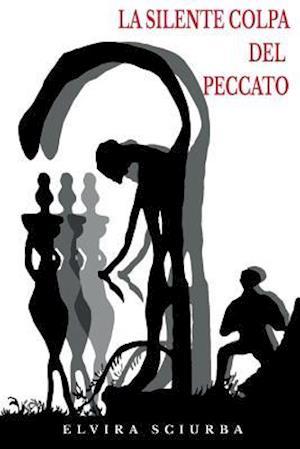 Bog, paperback La Silente Colpa del Peccato af Elvira Sciurba