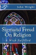 Sigmund Freud on Religion