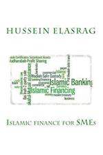 Islamic Finance for Small and Medium Enterprises (Smes)