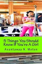 5 Things You Should Know If You're a Girl