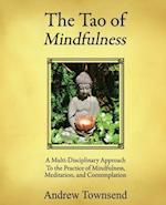 The Tao of Mindfulness