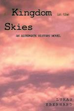 A Kingdom in the Skies