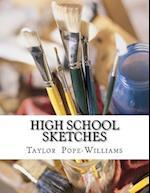 High School Sketches