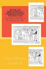 Book of Breathings Hieroglyphic Vignettes