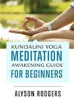 Kundalini Yoga Meditation Awakening Guide for Beginners