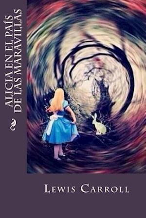 Bog, paperback Alicia En El Pais de Las Maravillas af Lewis Carroll