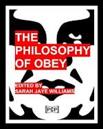 The Philosophy of Obey (Obey Giant/Shepard Fairey) -- B&w Version