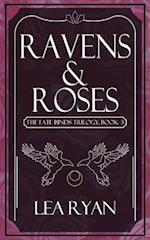 Ravens and Roses af Lea Ryan