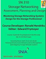 Storage Networking Assessment, Planning, and Sesign