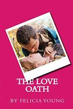 The Love Oath
