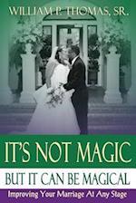 It's Not Magic