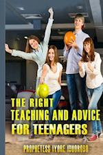 The Right Teaching and Advice for Teenagers