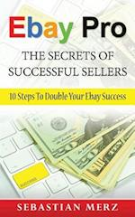 Ebay Pro - The Secrets of Successful Sellers