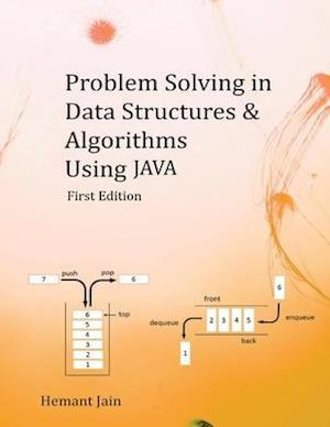 Bog, paperback Problem Solving in Data Structures & Algorithms Using Java af Hemant Jain