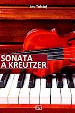 L. Tolstoj. Sonata a Kreutzer