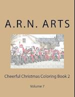 Cheerful Christmas Coloring Book 2 af A. R. N. Arts