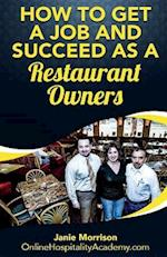 How to Get a Job and Succeed as a Restaurant Owner