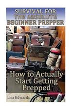 Survival for the Absolute Beginner Prepper