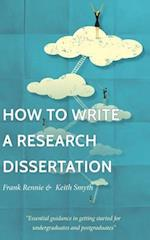 How to Write a Research Dissertation
