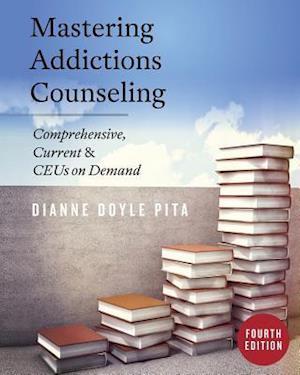Bog, paperback Mastering Addictions Counseling af Dianne Doyle Pita