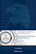 Sourcebook of United States Executive Agenciec