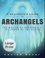 A Beginner's Guide to Archangels