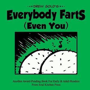 Bog, paperback Everybody Farts (Even You) af Drew Gold