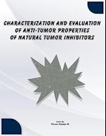 Characterization and Evaluation of Anti-Tumor Properties of Natural Tumor Inhib