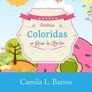 Bog, paperback Aventuras Coloridas No Reino de Algodao af C. L. Barros