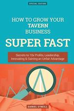 How to Grow Your Tavern Business Super Fast