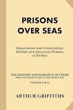 Prisons Over Seas