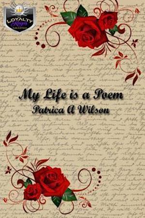 Bog, paperback My Life Is a Poem af Patricia A. Wilson