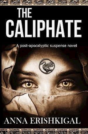 Bog, paperback The Caliphate af Anna Erishkigal