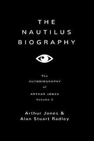 Bog, paperback The Nautilus Biography (2) af Dr Alan Stuart Radley, MR Arthur Jones