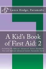 A Kid's Book of First Aid