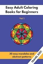 Travel Size Easy Adult Coloring Books for Beginners Vol. 1 af Notandum Publishing