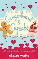 Gingerbread & Cupcake