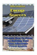 Alternative Energy Sources af Robert Pena, Donald McBride