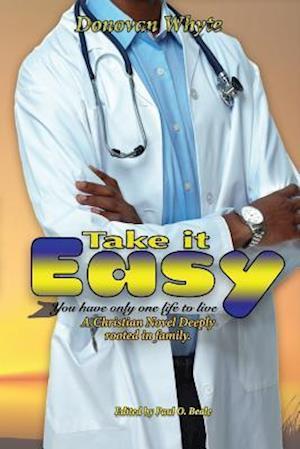 Bog, paperback Take It Easy af Donovan Whyte