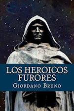 Los Heroicos Furores (Spanish Edition)