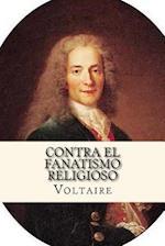 Contra El Fanatismo Religioso (Spanish Edition)